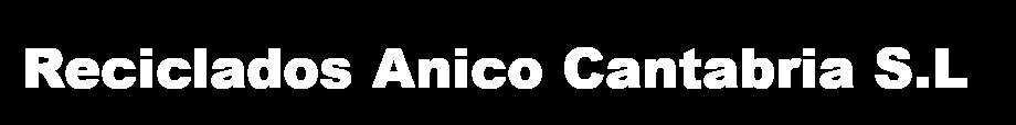 Logotipo de Reciclados Anico Cantabria S.L