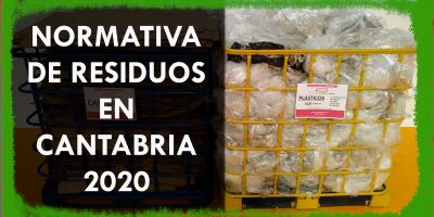 NORMATIVA DE RESIDUOS EN CANTABRIA
