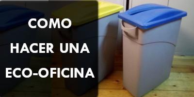 3 FORMAS DE HACER UNA ECO-OFICINA EN CANTABRIA